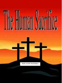 The Human Sacrifice - Iris Russell