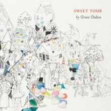 Sweet Tomb - Trinie Dalton