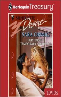 Her Torrid Temporary Marriage - Sara Orwig