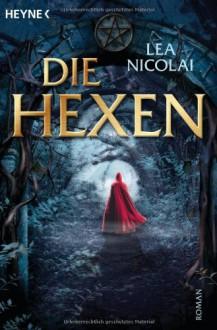 Die Hexen - Lea Nicolai