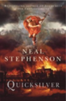 Quicksilver (The Baroque Cycle, #1) - Neal Stephenson