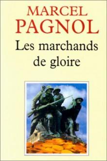 Les Marchands de Gloire - Marcel Pagnol