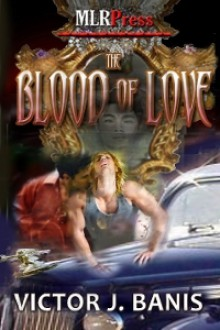 The Blood of Love - Victor J. Banis