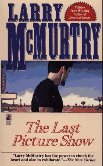 The Last Picture Show (Mass Market) - Larry McMurtry