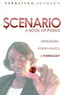 Scenario: A Book of Poems - Vernetta Johnson
