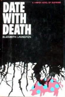 Date with Death - Elizabeth Linington