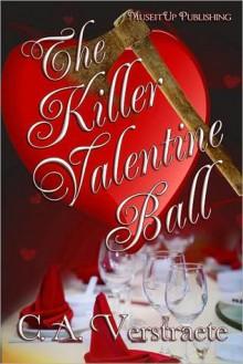 The Killer Valentine Ball - C.A. Verstraete