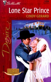Lone Star Prince (Texas Cattleman's Club) - Cindy Gerard