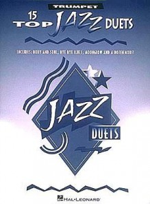 15 Top Jazz Duets: Instrumental Solos for Clarinet - Hal Leonard Publishing Company