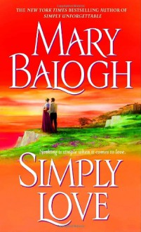 Simply Love (Simply Quartet #2) - Mary Balogh, Rosalyn Landor