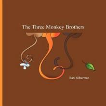 The Three Monkey Brothers - Dani Silberman