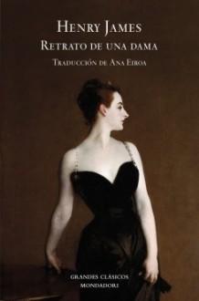 Retrato de una dama - Henry James, Ana Eiroa