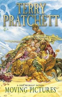 Moving Pictures: (Discworld Novel 10) - Terry Pratchett