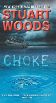 Choke - Stuart Woods
