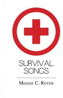 Survival Songs - Meggie Royer