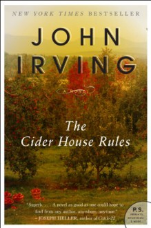 The Cider House Rules - John Irving