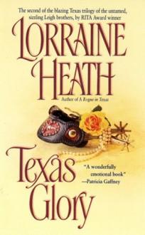 Texas Glory - Lorraine Heath