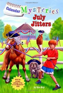 July Jitters - Ron Roy,John Steven Gurney