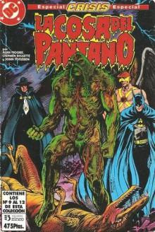 La Cosa del Pantano, vol. 9: Especial Crisis - Alan Moore, Rick Veitch