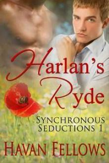 Harlan's Ryde - Havan Fellows