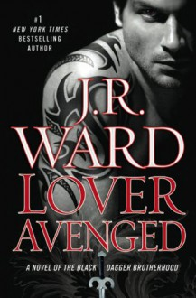 Lover Avenged (Audio) - J.R. Ward, Jim Frangione