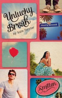 Unlucky Break - Kate Forster