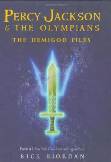 The Demigod Files (Percy Jackson and the Olympians Series) - Rick Riordan, Jesse Bernstein