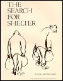 The Search for Shelter - Nora Richter Greer
