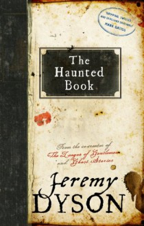 The Haunted Book - Jeremy Dyson