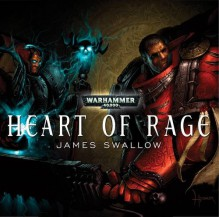 Heart Of Rage - James Swallow