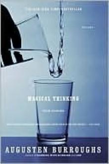 Magical Thinking - Augusten Burroughs