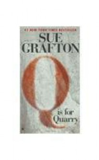 Q Is For Quarry (Kinsey Millhone #17) - Sue Grafton