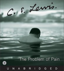 The Problem of Pain CD: The Problem of Pain CD - C.S. Lewis, James Simmons