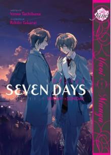 Seven Days: Friday → Sunday - Rihito Takarai,Venio Tachibana