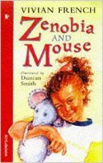 Zenobia And Mouse (Storybooks) - Vivian French
