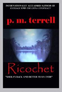 Ricochet - P.M. Terrell