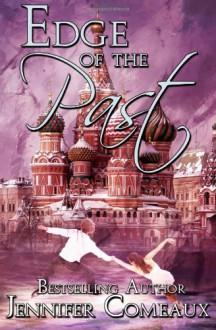 Edge of the Past - Jennifer Comeaux