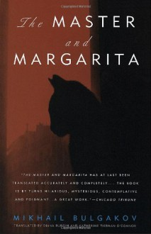 The Master and Margarita - Mikhail Bulgakov,Diana Burgin,Katherine Tiernan O'Connor