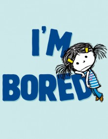 I'm Bored - Michael Ian Black,Debbie Ridpath Ohi