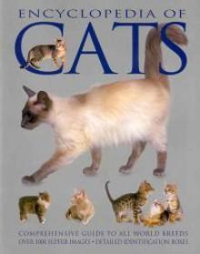 Encyclopedia of Cats (Encyclopedia of) - Candida Frith-Macdonald