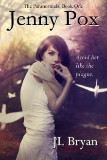 Jenny Pox - J.L. Bryan