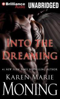 Into the Dreaming - Karen Marie Moning, Phil Gigante