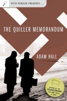 The Quiller Memorandum (Otto Penzler Presents...) - Adam Hall