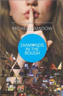 Diamonds in the Rough - Michelle Madow
