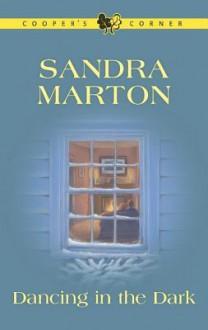 Dancing in the Dark - Sandra Marton