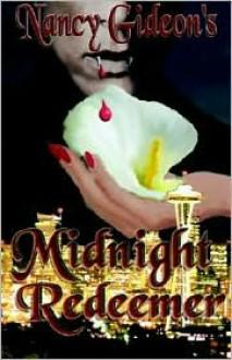 Midnight Redeemer - Nancy Gideon