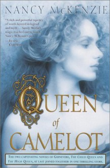 Queen of Camelot - Nancy McKenzie