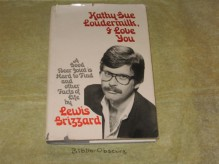 Kathy Sue Loudermilk, I Love You - Lewis Grizzard