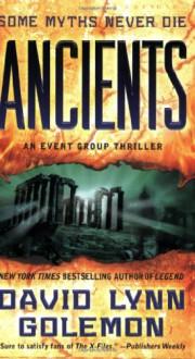 Ancients: An Event Group Thriller - David Lynn Golemon