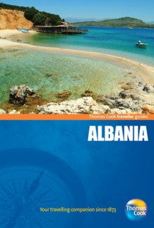 Traveller Guides Albania, 2nd - Thomas Cook Publishing, Thomas Cook Publishing